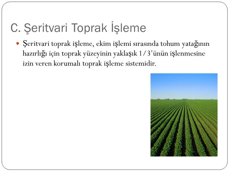 Su erozyonuna kar ş ı ş eritvari ekim yöntemi %5-15 e ğ ime sahip araziler için uygundur.