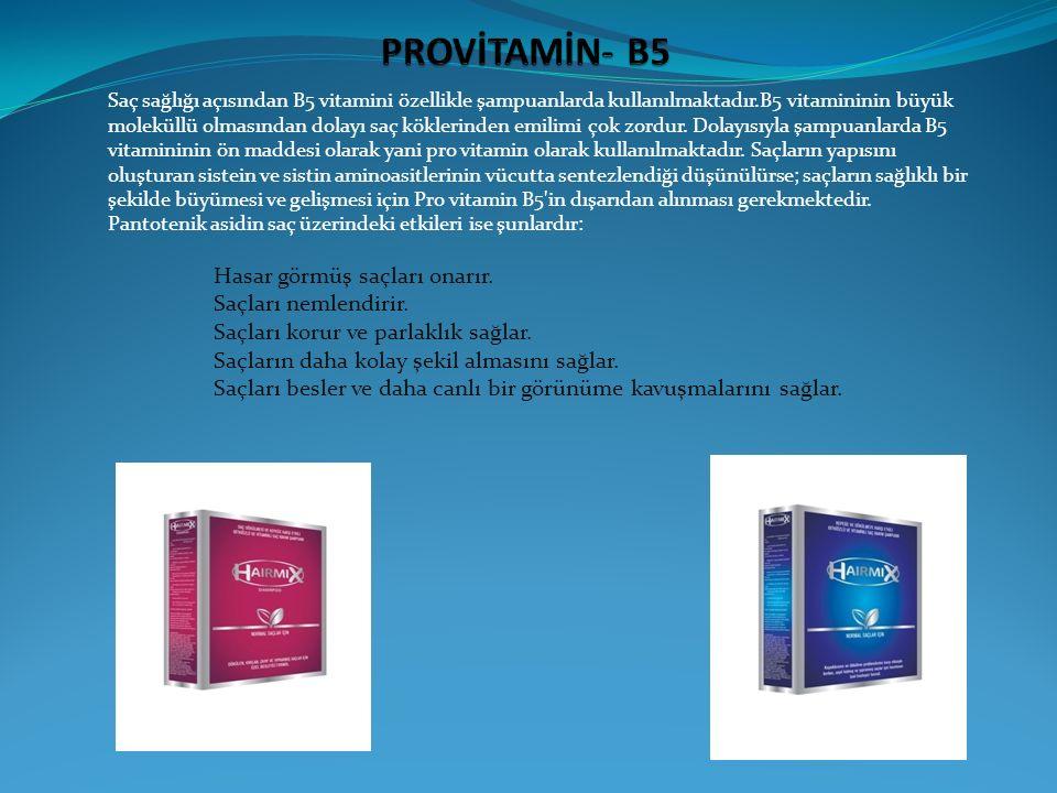 Saç sağlığı açısından B5 vitamini özellikle şampuanlarda kullanılmaktadır.B5 vitamininin büyük moleküllü olmasından dolayı saç köklerinden emilimi çok