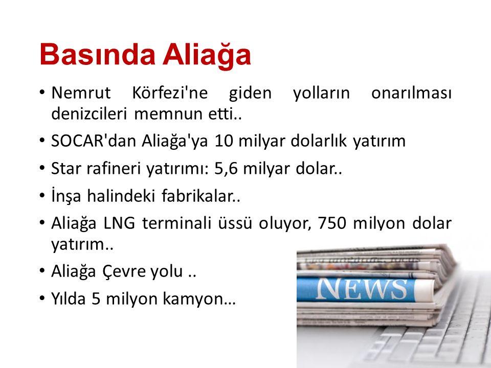 Basında Aliağa Nemrut Körfezi ne giden yolların onarılması denizcileri memnun etti..