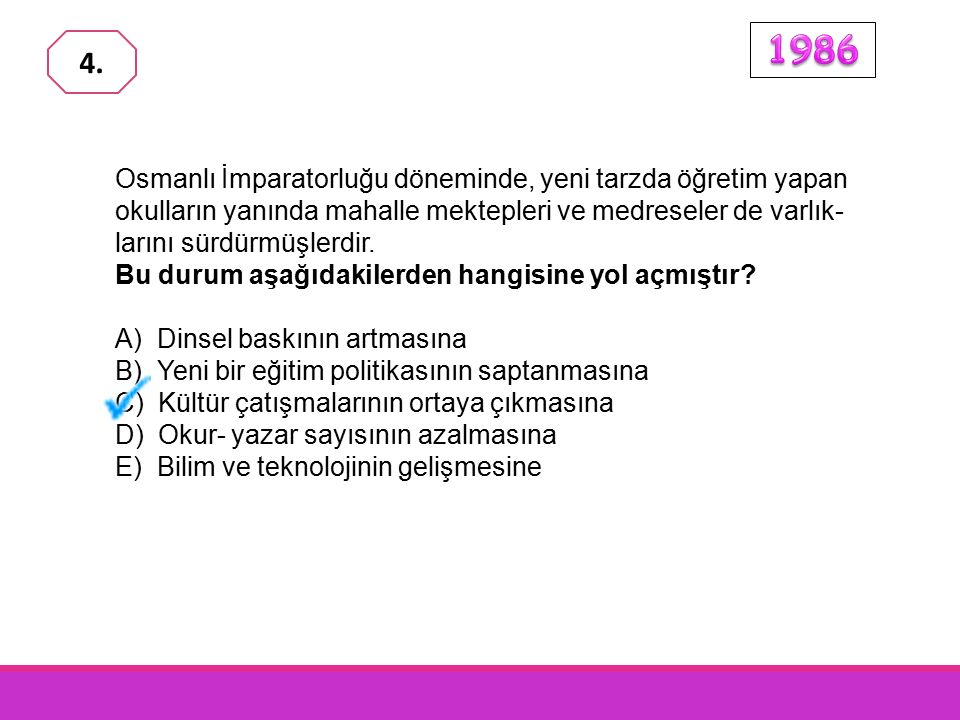 Osmanlı İmparatorluğu döneminde, yeni tarzda öğretim yapan okulların yanında mahalle mektepleri ve medreseler de varlık- larını sürdürmüşlerdir.