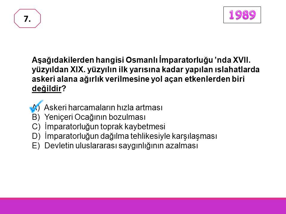 XIX.yüzyılda Osmanlı Devleti'nde, I. demiryolu yapımına önem verilmesi, II.