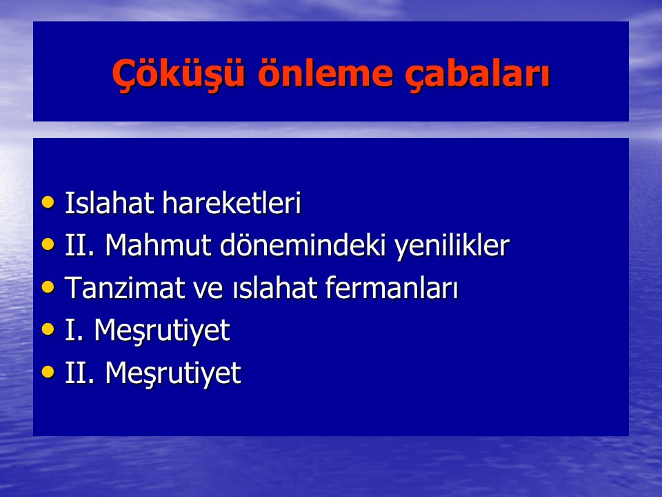 I.Meşrutiyet in İlanı (23 Aralık1876) Namık Kemal ve Ziya Paşa gibi aydınların oluşturduğu gruba Genç Osmanlılar veya Jön Türkler denirdi.Bu grup yanlarına Mithat Paşa'yı da alarak Meşrutiyeti ilan etmesi koşuluyla II.Abdülhamit i tahta çıkardılar.