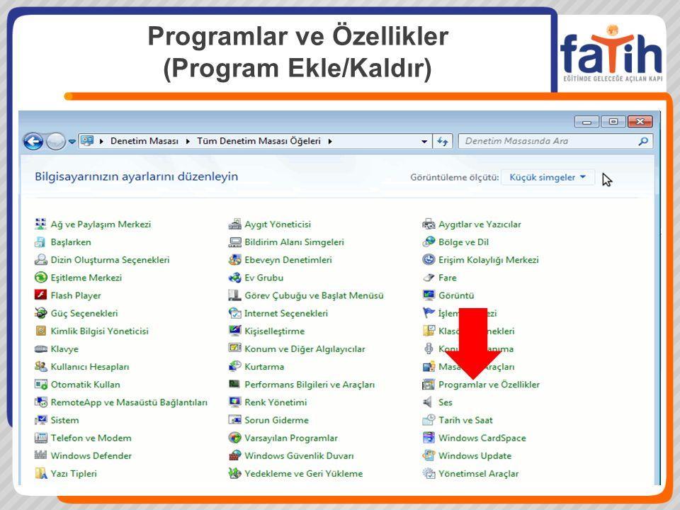 Programlar ve Özellikler (Program Ekle/Kaldır)