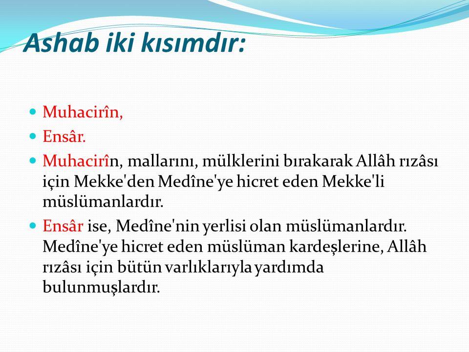Peygamberlerden sonra insanların en büyüğü Ashâb-ı Kirâm dır.
