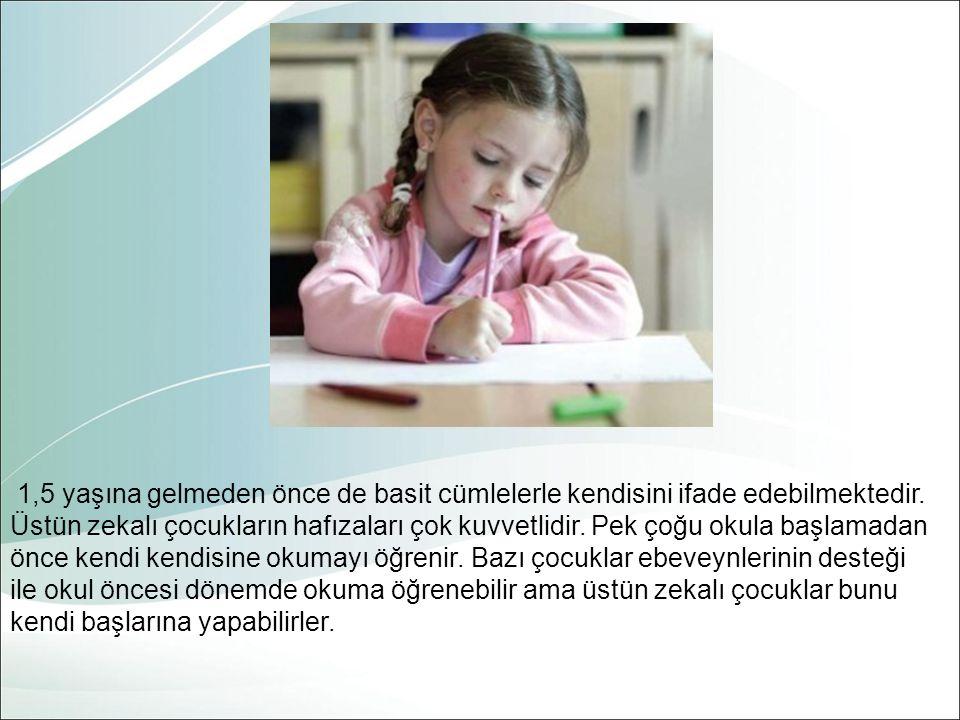 Üstün Zekalı Ve Üstün Yetenekli Çocukların Özellikleri Üstün zekalı ve üstün yetenekli çocukların karakteristik özellikleri 4 ana grupta incelenmektedir: 1.