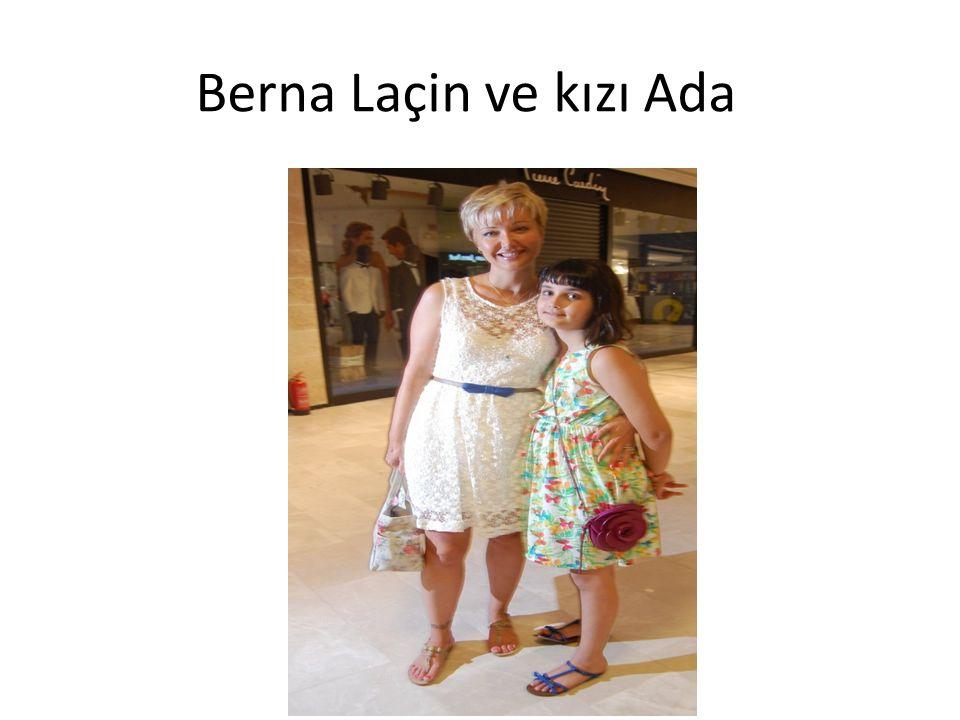 Berna Laçin ve kızı Ada