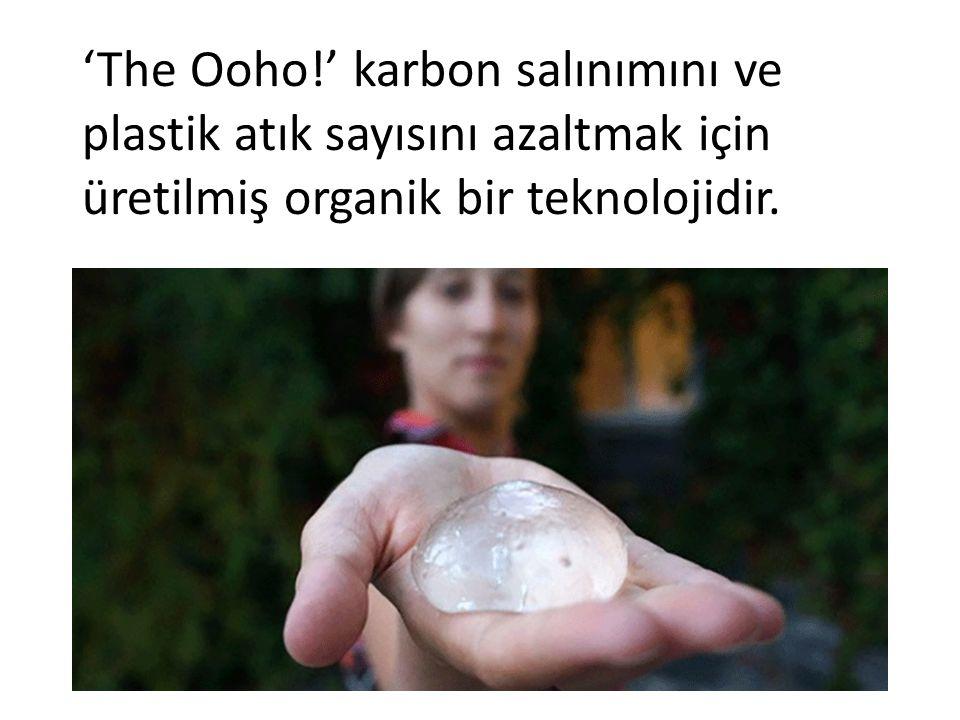 'The Ooho!' karbon salınımını ve plastik atık sayısını azaltmak için üretilmiş organik bir teknolojidir.