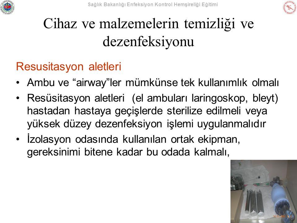 """Sağlık Bakanlığı Enfeksiyon Kontrol Hemşireliği Eğitimi Cihaz ve malzemelerin temizliği ve dezenfeksiyonu Resusitasyon aletleri Ambu ve """"airway""""ler mü"""