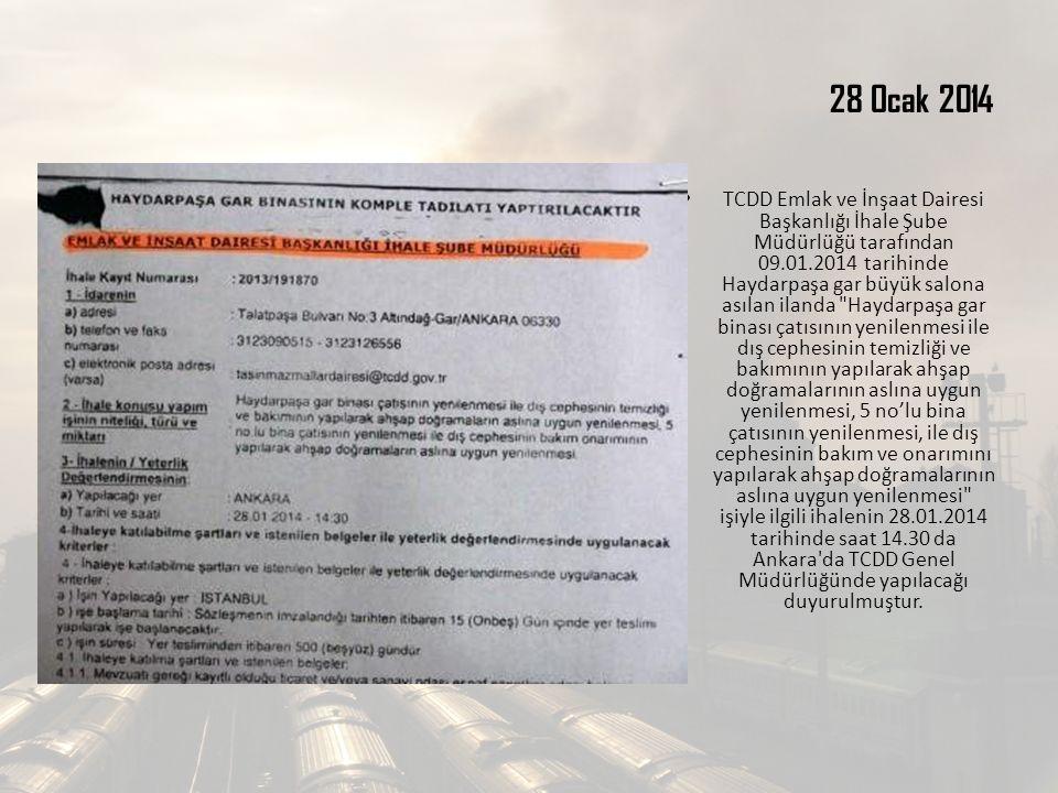 28 Ocak 2014 TCDD Emlak ve İnşaat Dairesi Başkanlığı İhale Şube Müdürlüğü tarafından 09.01.2014 tarihinde Haydarpaşa gar büyük salona asılan ilanda Haydarpaşa gar binası çatısının yenilenmesi ile dış cephesinin temizliği ve bakımının yapılarak ahşap doğramalarının aslına uygun yenilenmesi, 5 no'lu bina çatısının yenilenmesi, ile dış cephesinin bakım ve onarımını yapılarak ahşap doğramalarının aslına uygun yenilenmesi işiyle ilgili ihalenin 28.01.2014 tarihinde saat 14.30 da Ankara da TCDD Genel Müdürlüğünde yapılacağı duyurulmuştur.