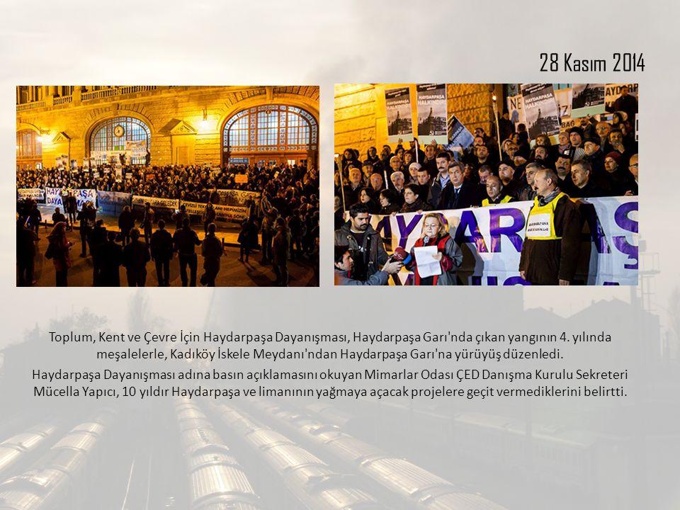 28 Kasım 2014 Toplum, Kent ve Çevre İçin Haydarpaşa Dayanışması, Haydarpaşa Garı'nda çıkan yangının 4. yılında meşalelerle, Kadıköy İskele Meydanı'nda