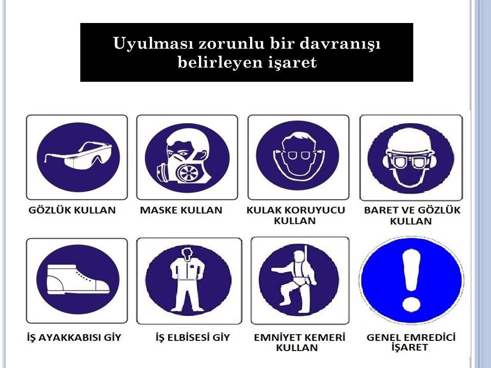 Uyulması zorunlu bir davranışı belirleyen işaret