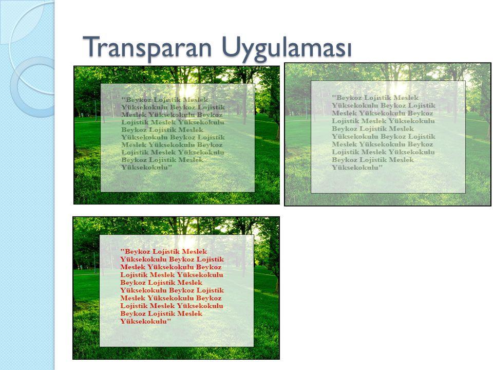 Transparan Uygulaması