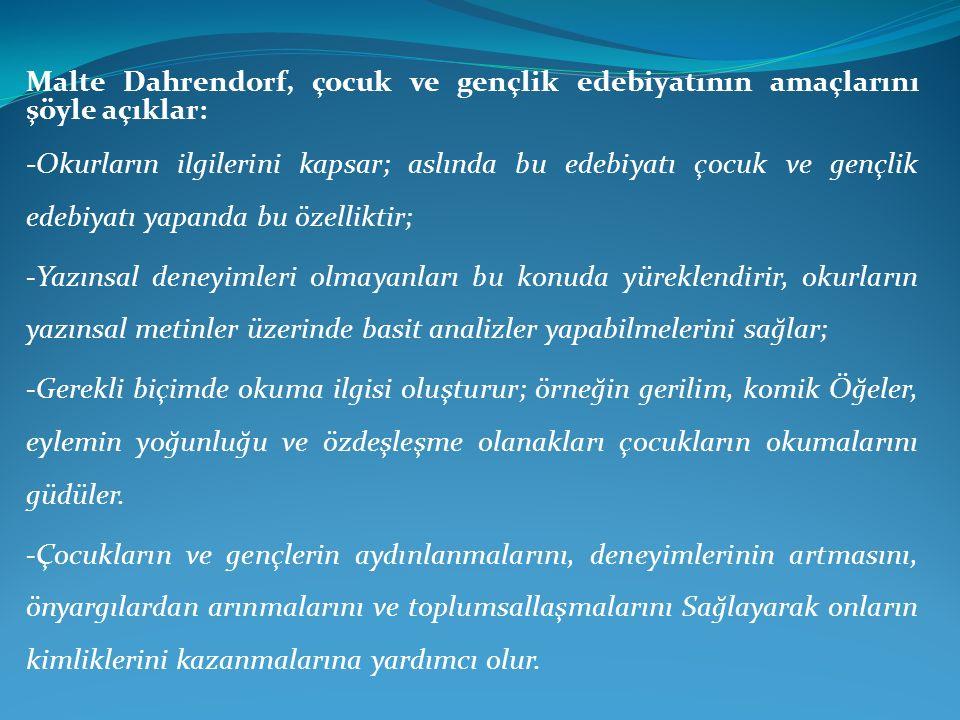 Edebiyat öğretiminin iki ödevi vardır: 1.Öğrencinin dil bilgisini artırmak 2.