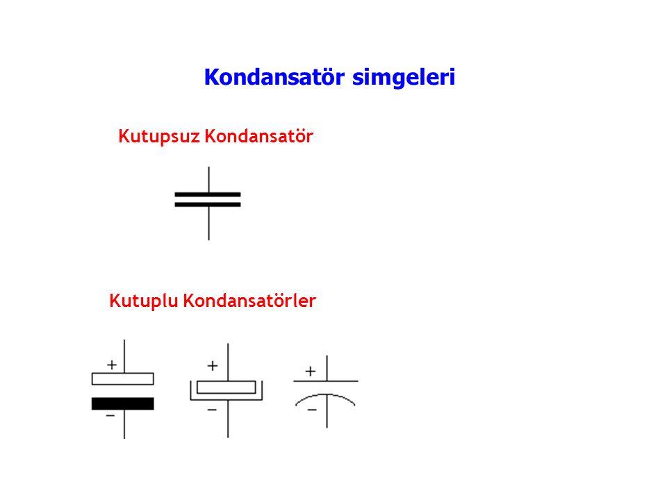 Kutuplu Kondansatörler Kutupsuz Kondansatör Kondansatör simgeleri