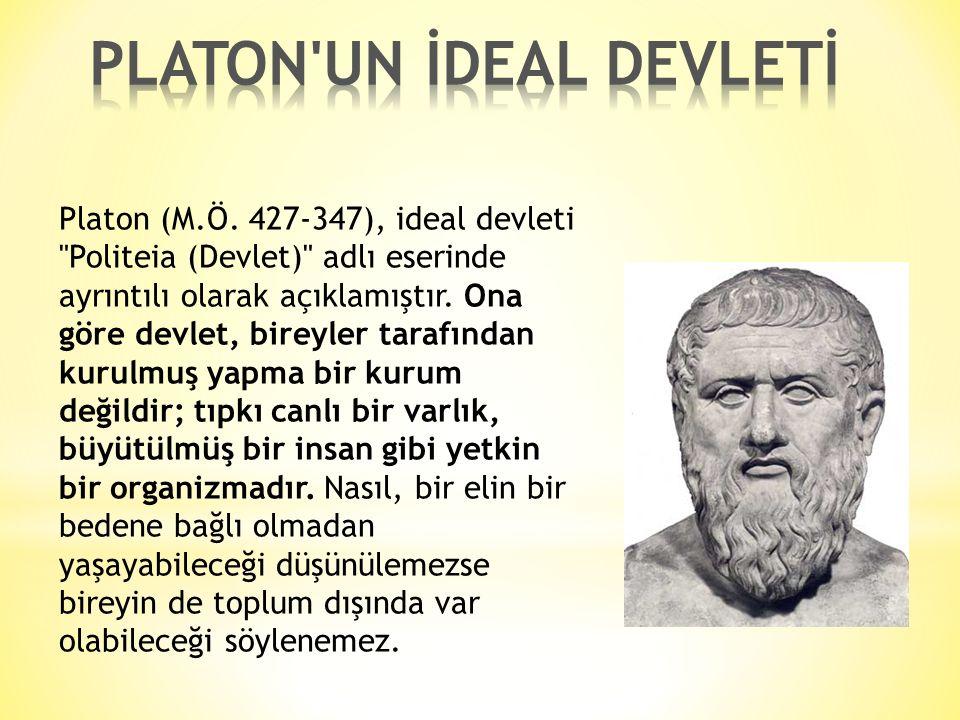 Platon (M.Ö. 427-347), ideal devleti