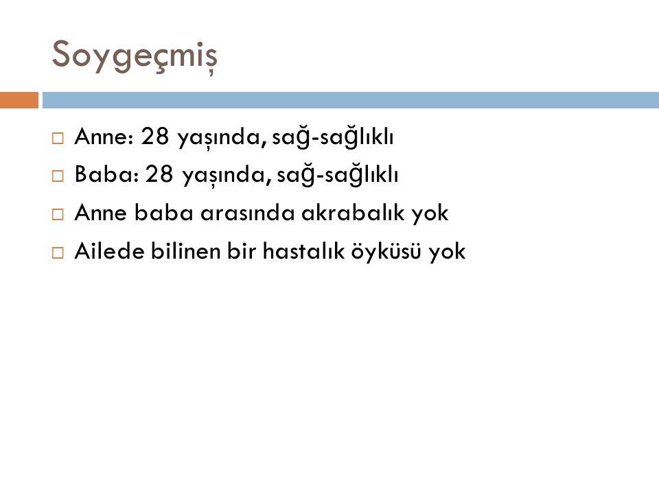 Fizik muayene:  Ateş: 36,6 °C  Nabız: 110/dk  SS: 40/dk  TA: 80/50 mm/Hg  Boy: 93 cm 18p -1.08 sds  Kilo 13kg 14p -0.91 sds  BMI: 15  RA:94