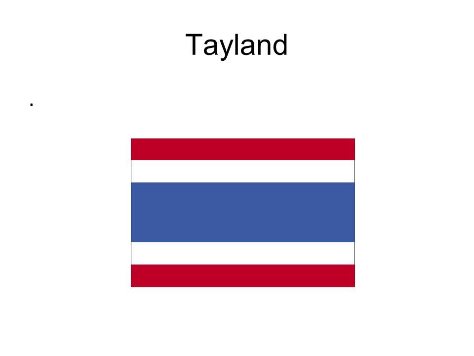 Tayland.