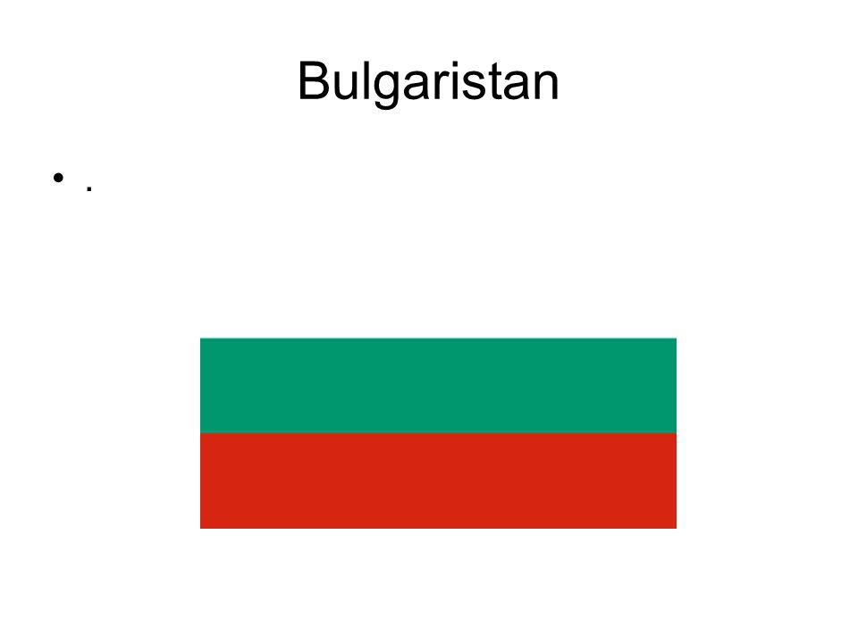 Bulgaristan.