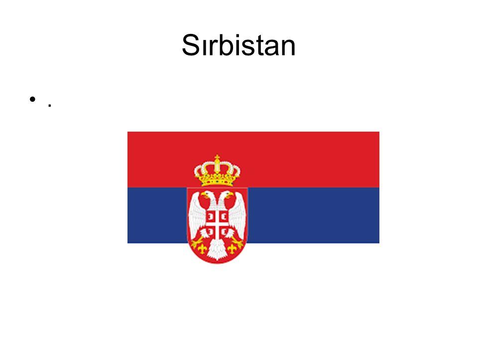 Sırbistan.