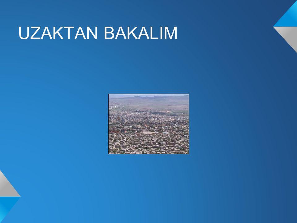 . UZAKTAN BAKALIM