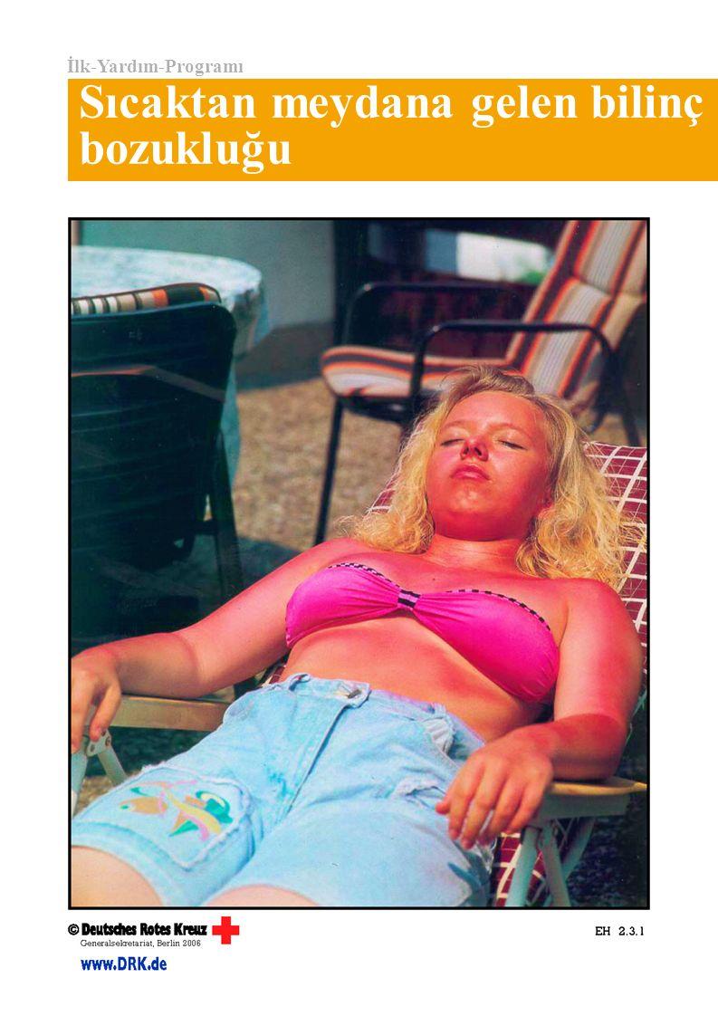 İlk-Yardım-Programı Sıcaktan meydana gelen bilinç bozukluğu