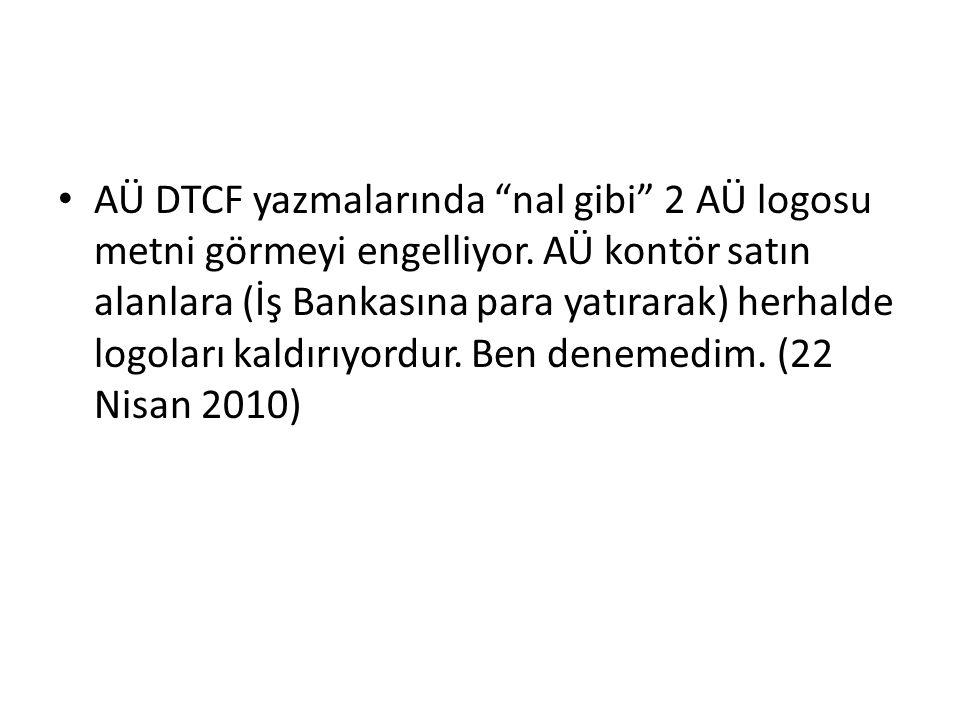 AÜ DTCF yazmalarında nal gibi 2 AÜ logosu metni görmeyi engelliyor.