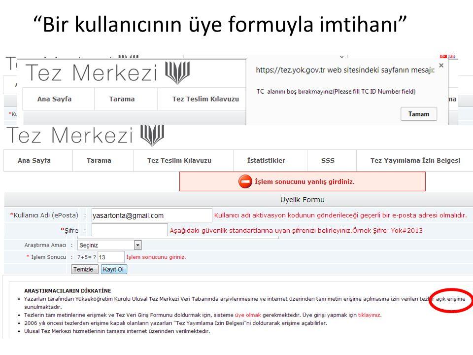 Bir kullanıcının üye formuyla imtihanı Bilkent'te Kütüphanecilik Seminerleri, 17 Aralık 2013, Ankara