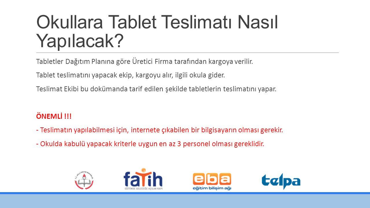 Okullara Tablet Teslimatı Nasıl Yapılacak.