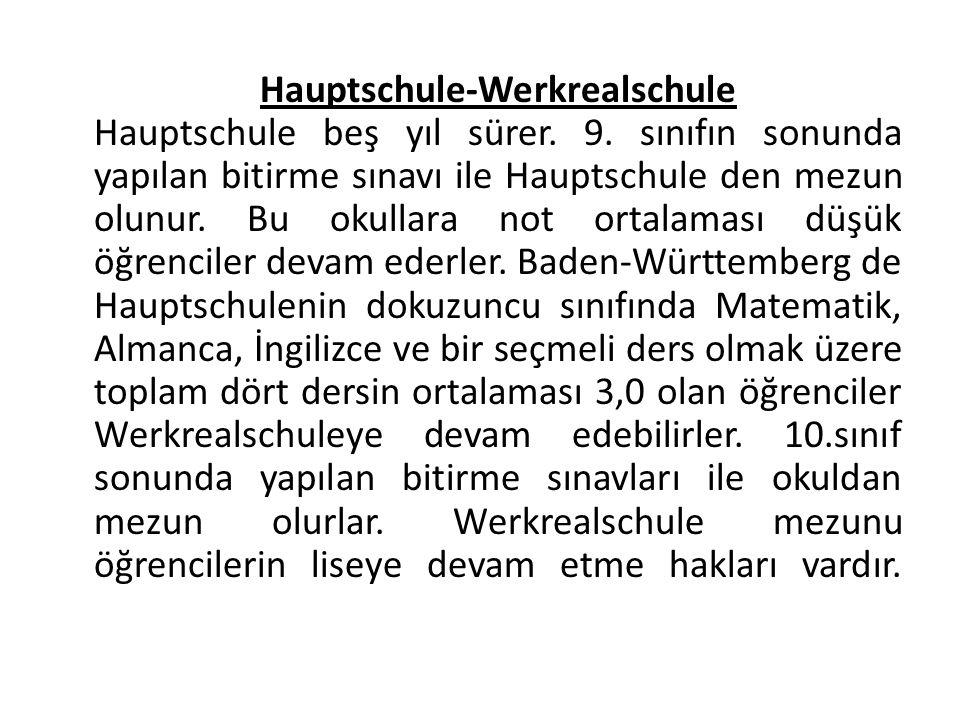 Hauptschule-Werkrealschule Hauptschule beş yıl sürer.