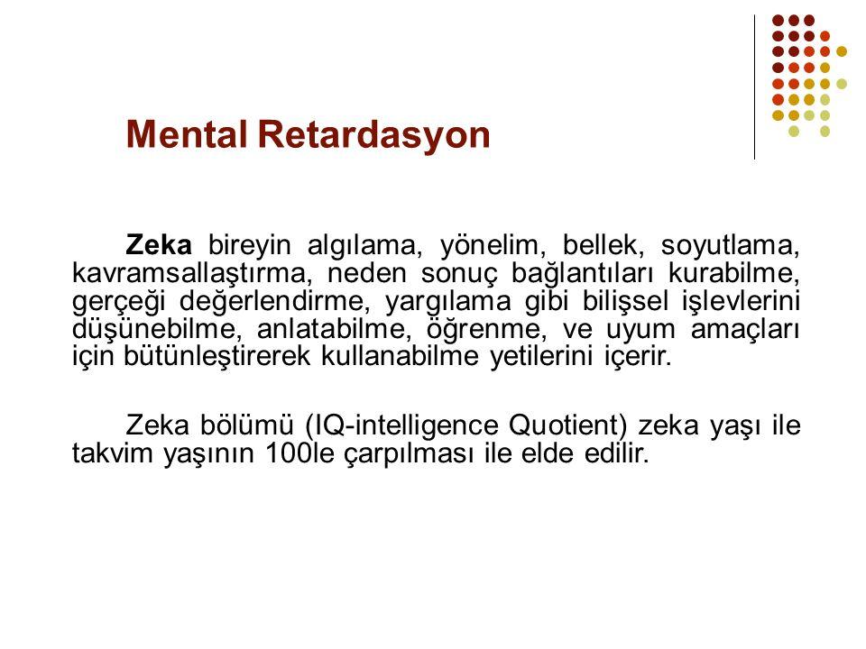  90-115 arasındaki zeka normal kabul edilir.