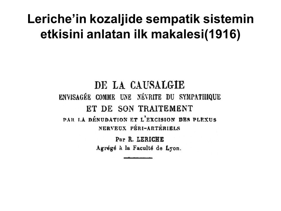 Leriche'in kozaljide sempatik sistemin etkisini anlatan ilk makalesi(1916)