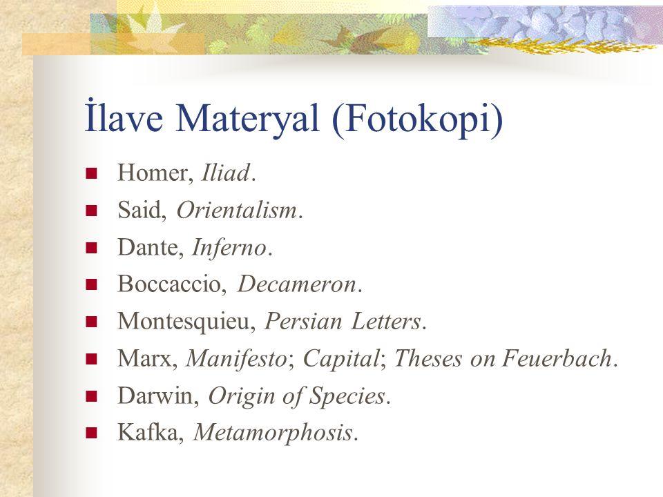 İlave Materyal (Fotokopi) Homer, Iliad.Said, Orientalism.