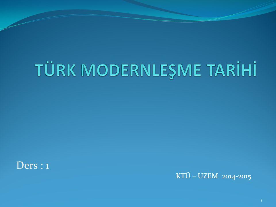 Ders : 1 KTÜ – UZEM 2014-2015 1