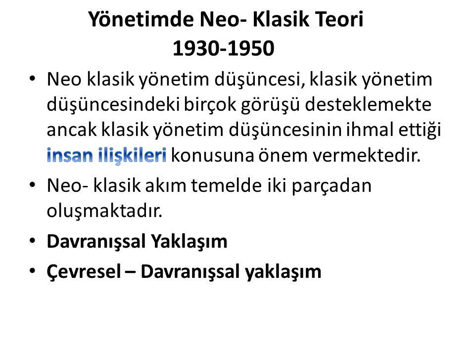 Yönetimde Neo- Klasik Teori 1930-1950