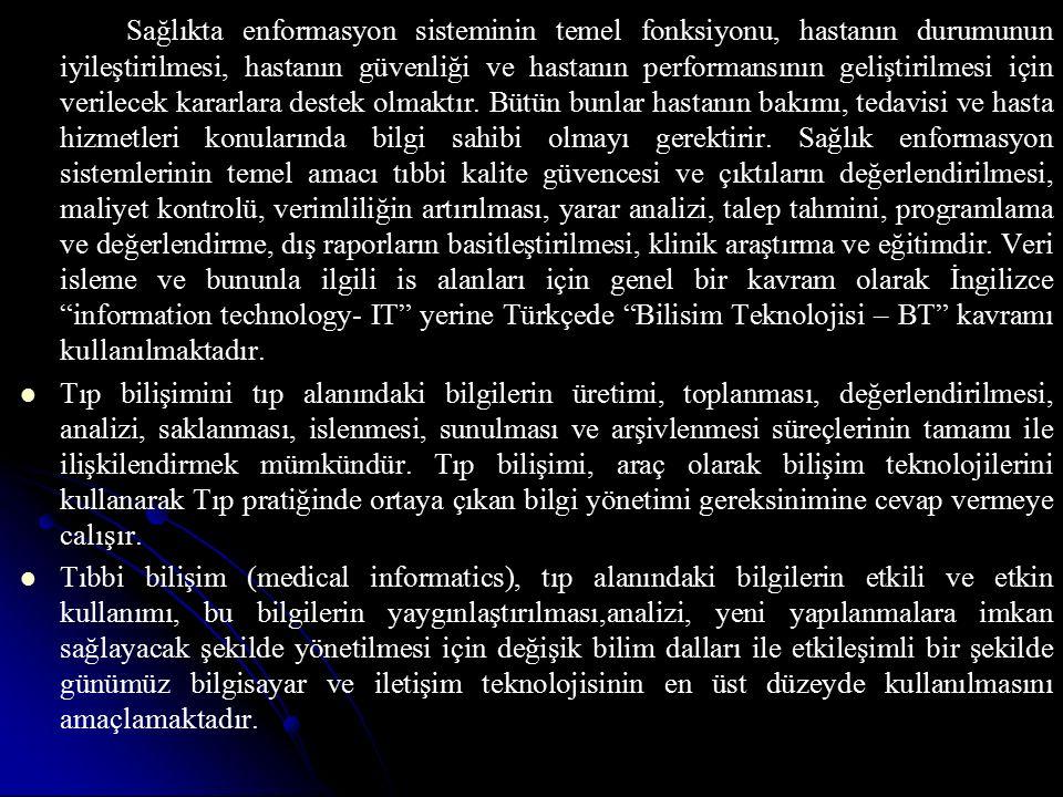 Proje ile Türkiye çapında tüm vatandaşların doğumdan ölüme kadar ve olum sonrasında tüm sağlık bilgilerinin güvenli bir şekilde tutulduğu bir havuz oluşturulmaktadır.