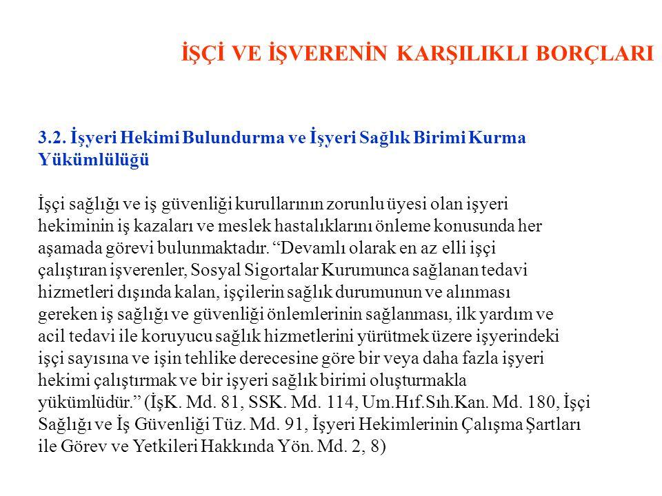 İŞÇİ VE İŞVERENİN KARŞILIKLI BORÇLARI 3.2.