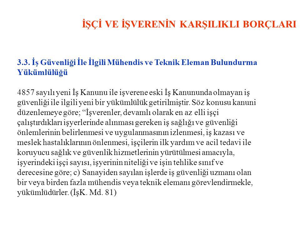 İŞÇİ VE İŞVERENİN KARŞILIKLI BORÇLARI 3.3.