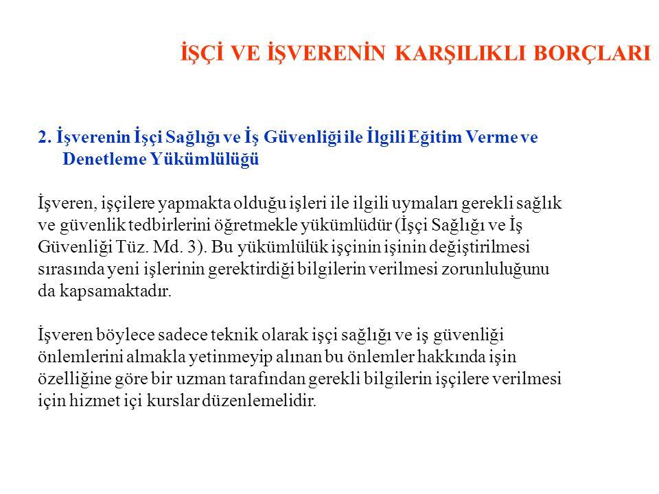 İŞÇİ VE İŞVERENİN KARŞILIKLI BORÇLARI 2.