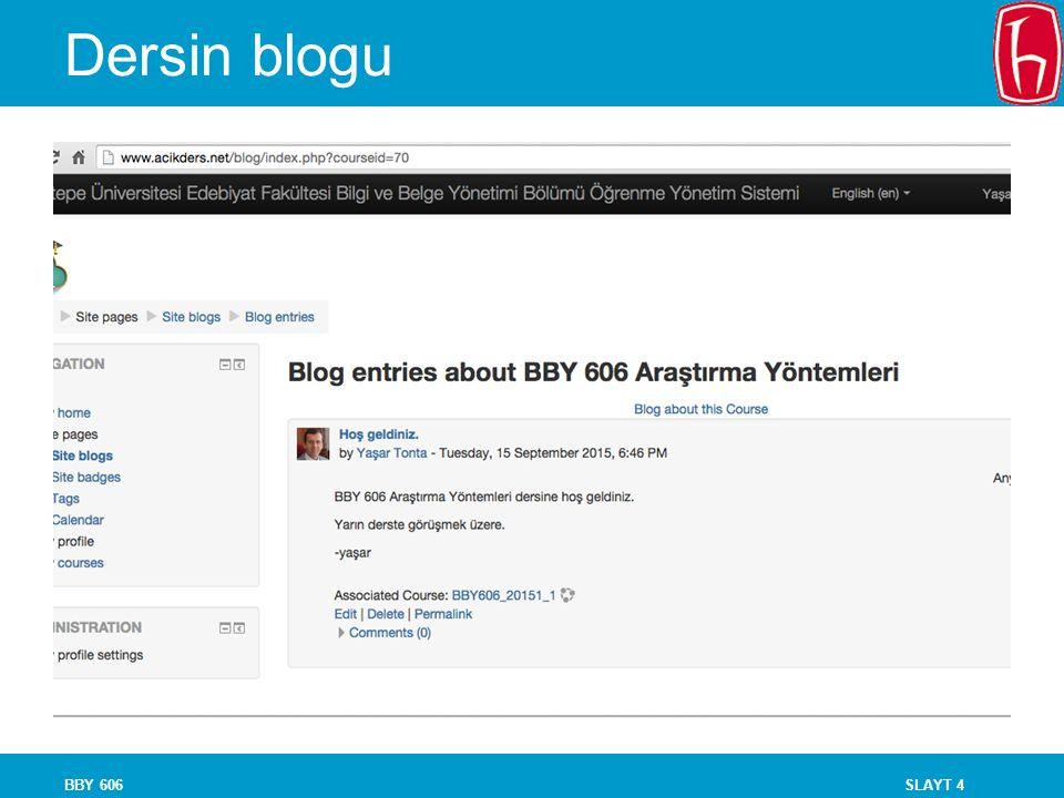 SLAYT 4 Dersin blogu BBY 606