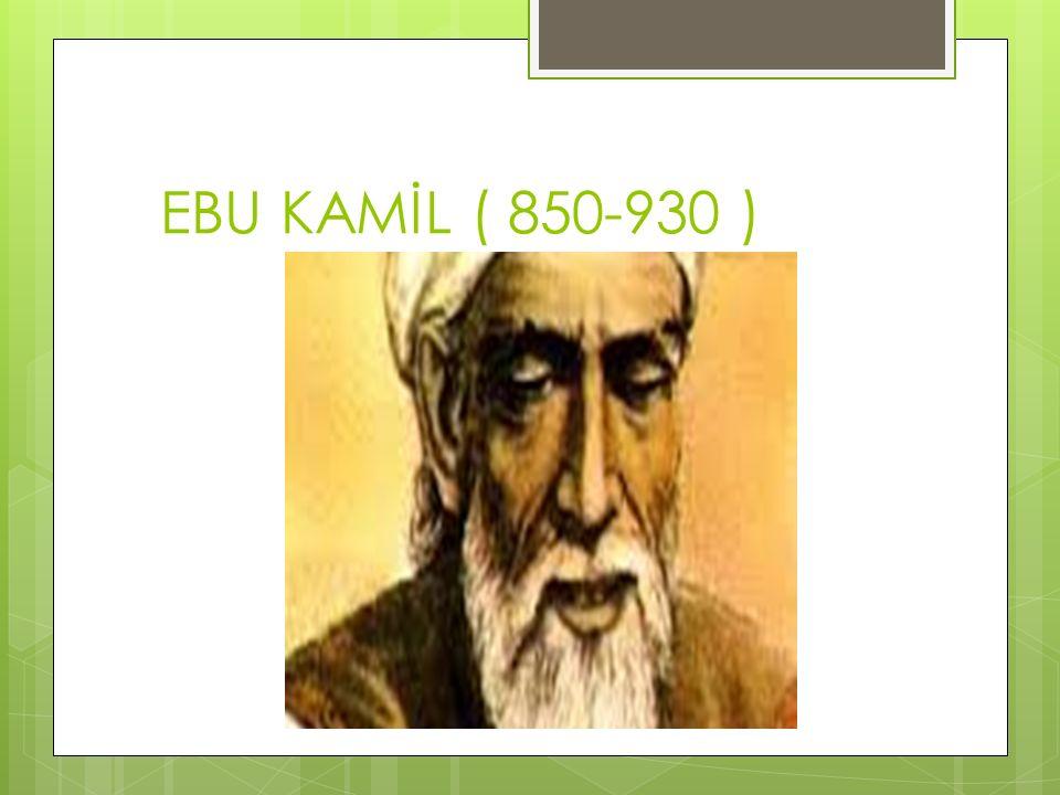 EBU KAMİL ( 850-930 )
