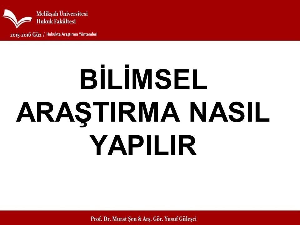 DERSİN SONU Prof.Dr. Murat ŞEN Arş. Gör.