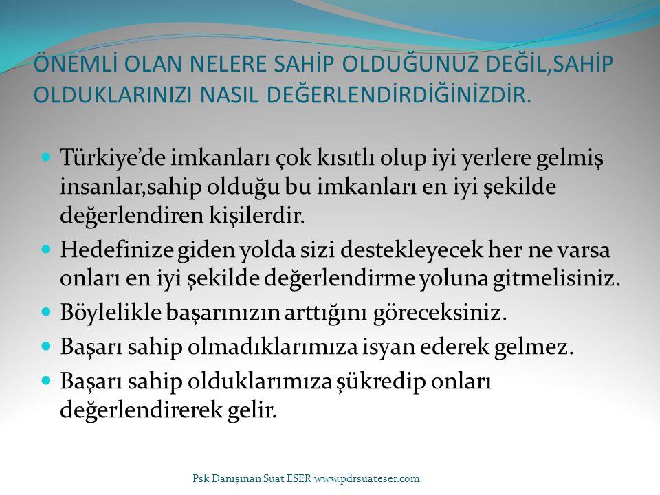 ÖNEMLİ OLAN NELERE SAHİP OLDUĞUNUZ DEĞİL,SAHİP OLDUKLARINIZI NASIL DEĞERLENDİRDİĞİNİZDİR. Türkiye'de imkanları çok kısıtlı olup iyi yerlere gelmiş ins