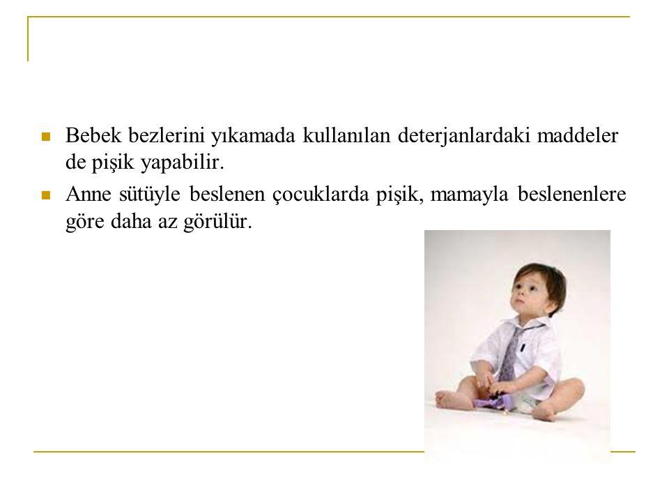 Bebek bezlerini yıkamada kullanılan deterjanlardaki maddeler de pişik yapabilir. Anne sütüyle beslenen çocuklarda pişik, mamayla beslenenlere göre dah