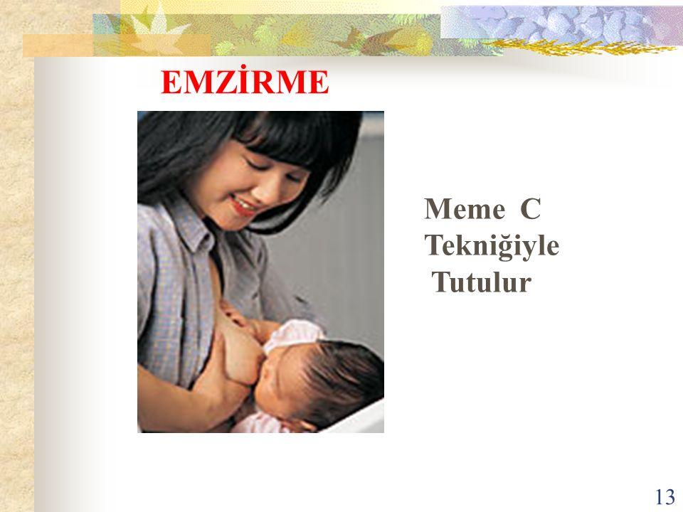 Meme C Tekniğiyle Tutulur EMZİRME 13