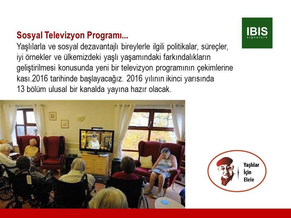 Sosyal Televizyon Programı... Yaşlılarla ve sosyal dezavantajlı bireylerle ilgili politikalar, süreçler, iyi örnekler ve ülkemizdeki yaşlı yaşamındaki