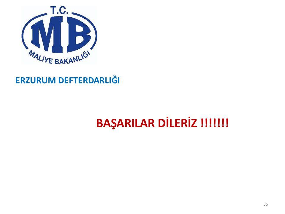 ERZURUM DEFTERDARLIĞI BAŞARILAR DİLERİZ !!!!!!! 35