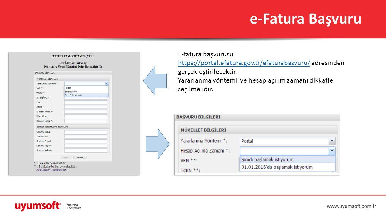 E-fatura başvurusu https://portal.efatura.gov.tr/efaturabasvuru/https://portal.efatura.gov.tr/efaturabasvuru/ adresinden gerçekleştirilecektir. Yararl