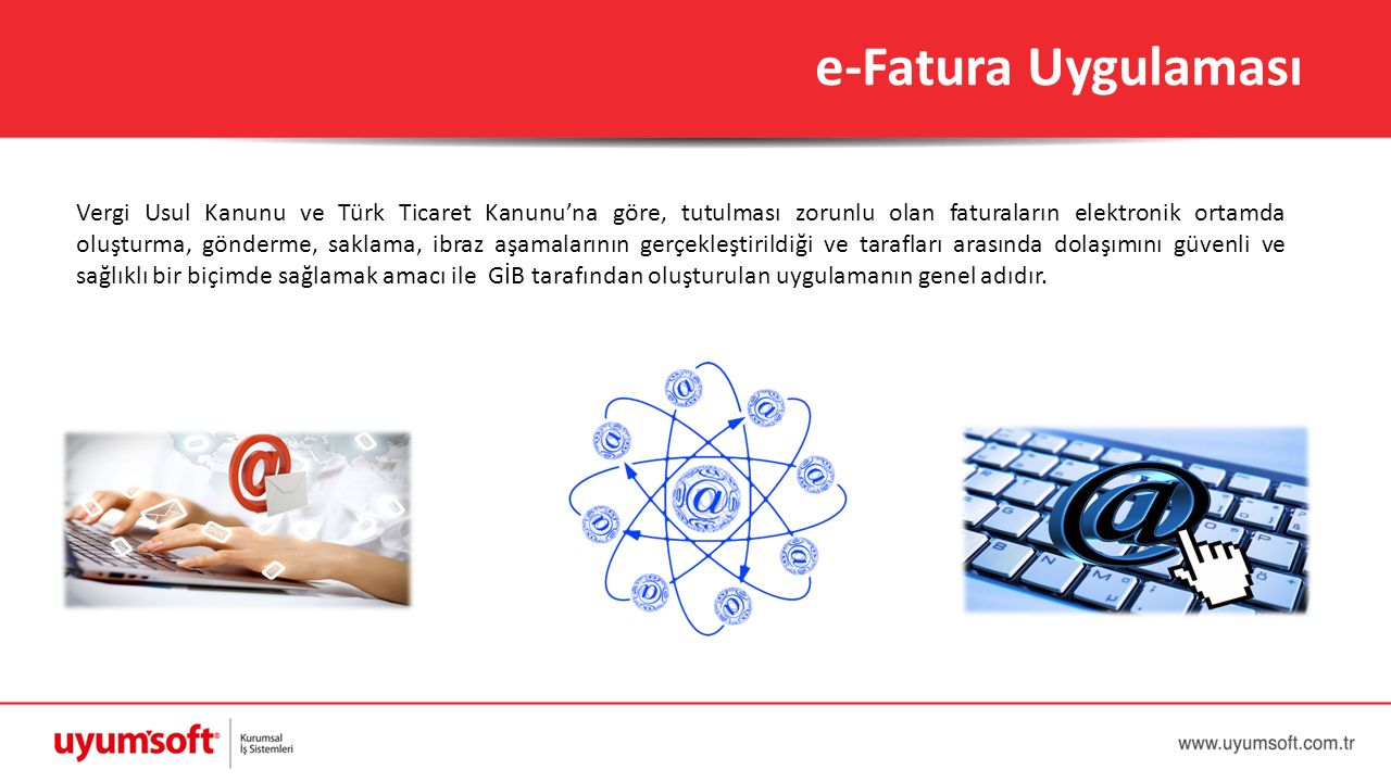 Vergi Usul Kanunu ve Türk Ticaret Kanunu'na göre, tutulması zorunlu olan faturaların elektronik ortamda oluşturma, gönderme, saklama, ibraz aşamaların