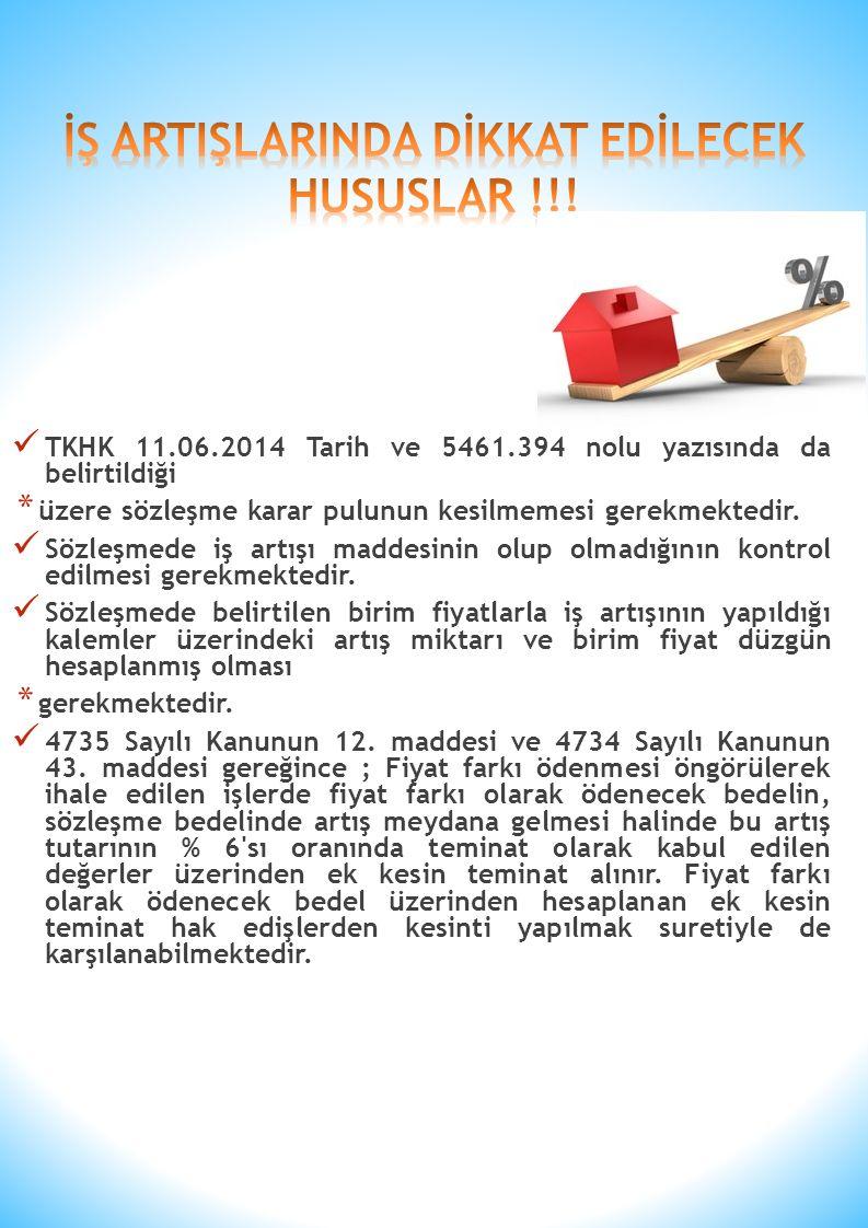 TKHK 11.06.2014 Tarih ve 5461.394 nolu yazısında da belirtildiği * üzere sözleşme karar pulunun kesilmemesi gerekmektedir.