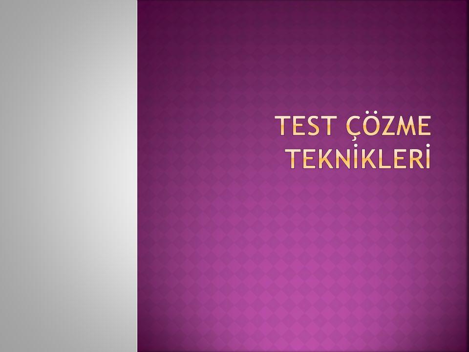  Test çözümü esnasında testte yer alan konu içeriklerinin dışındaki düşünme konsantrasyonu bozar.
